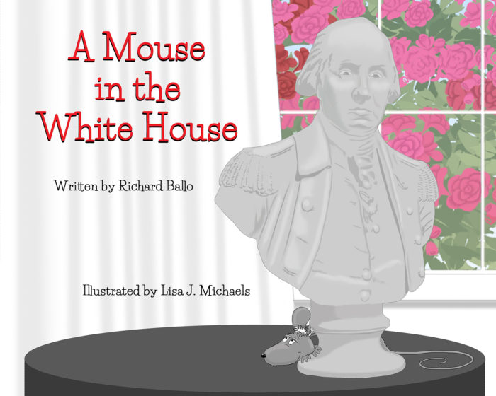 Mouse in the Whitehouse - Tolman Main Press