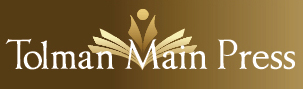 Tolman Main Press Publisher